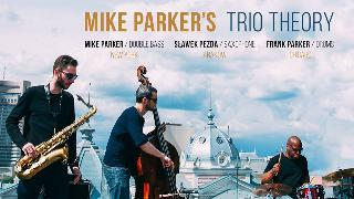Mike Parker''''s Trio Theory - koncert